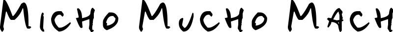 Micho Mucho Macho Font