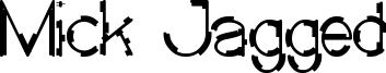Mick Jagged Font