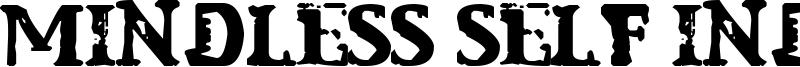 Mindless Self Indulgence Font