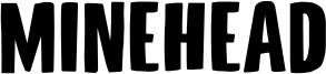 Minehead Font