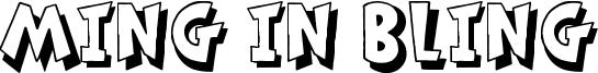 Ming in Bling Font