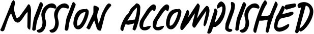 Mission Accomplished Font