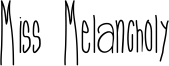 Miss Melancholy Font