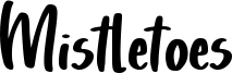 Mistletoes Font