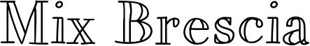 Mix Brescia Font