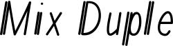 Mix Duple Font