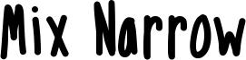 Mix Narrow Font