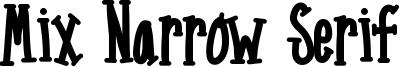 Mix Narrow Serif Font
