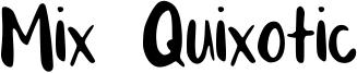 Mix Quixotic Font