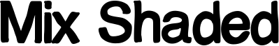 Mix Shaded Font