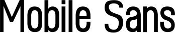 Mobile Sans Font