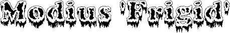 Modius 'Frigid' Font