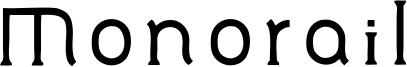 Monorail Font