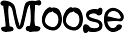 Moose Font
