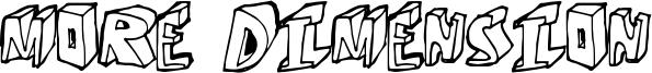 More Dimension Font