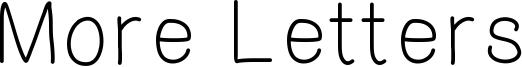 More Letters Font
