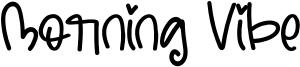 Morning Vibe Font