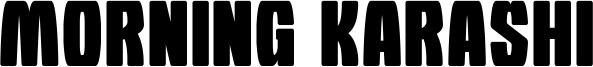 Morning Karashi Font