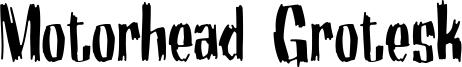 Motorhead Grotesk Font
