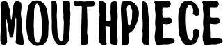 Mouthpiece Font