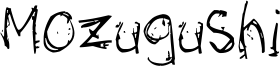 Mozugushi Font
