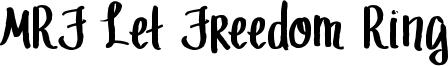 MRF Let Freedom Ring Font