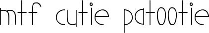MTF Cutie Patootie Font