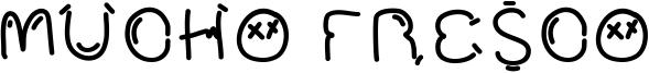 Mucho Fresco Font