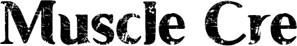 Muscle Cre Font