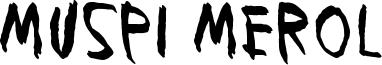 Muspi Merol Font