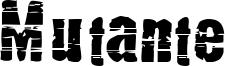 Mutante Font
