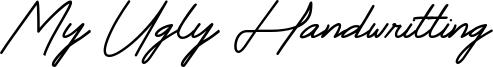 My Ugly Handwritting Font