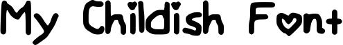 My Childish Font Font