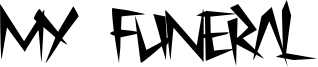 My Funeral Font