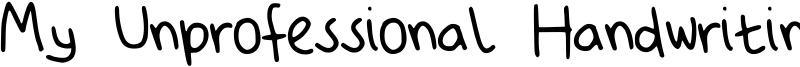 My Unprofessional Handwriting Font