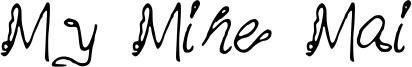 My Mine Mai Font
