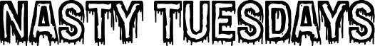 Nasty Tuesdays Font