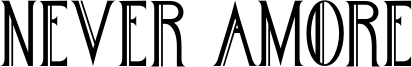 Never Amore Font