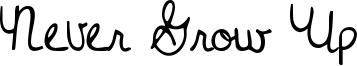 Never Grow Up Font