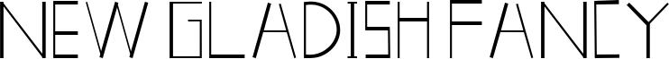New Gladish Fancy Font