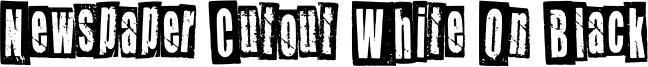 Newspaper Cutout White On Black Font