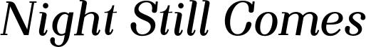 NightStillComes_bolditalic_final_sample.otf