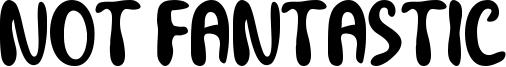 Not Fantastic Font