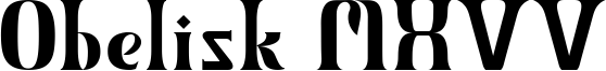 Obelisk MXVV Font