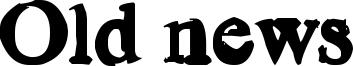 Old news Font