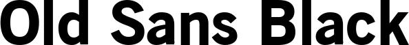 Old Sans Black Font