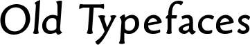 Old Typefaces Font