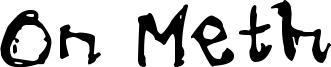 On Meth Font