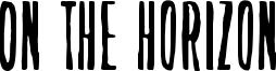 On the horizon Font