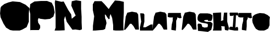 OPN Malatashito Font